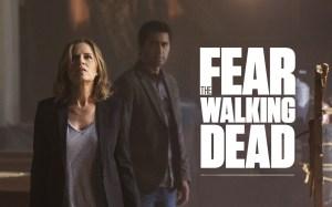 Fear the walking dead.